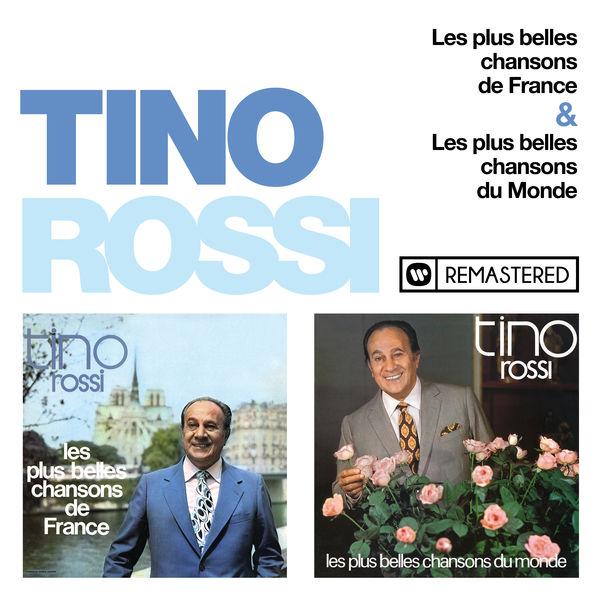 Tino Rossi - Les plus belles chansons de France / Les plus belles chansons du Monde (Remasterisé en 2018)