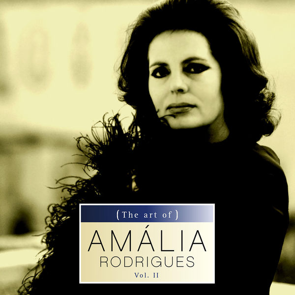 Amália Rodrigues - The art of Amália Rodrigues Vol. II