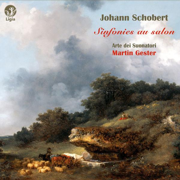 Martin Gester - Schobert: Sinfonies au salon