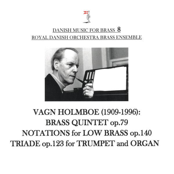 Royal Danish Orchestra Brass Ensemble - Danish Music for Brass 8