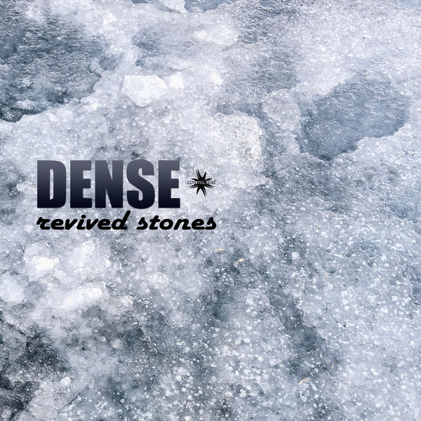Dense - Revived Stones