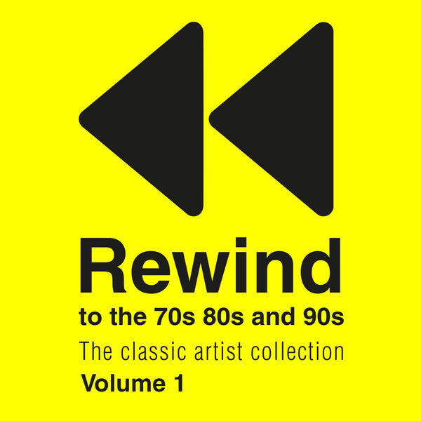 Various Interprets - Rewind 70s 80s & 90s the Classic Artist Collection Vol 1