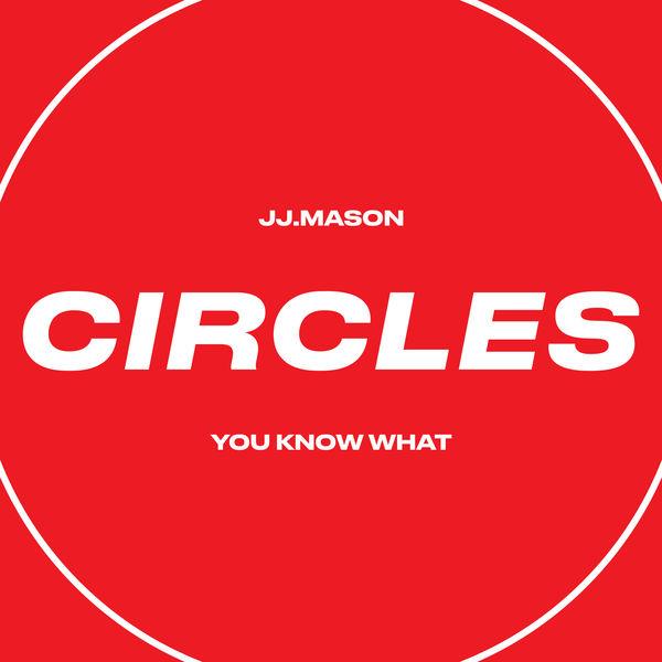 JJ.MASON - You Know What