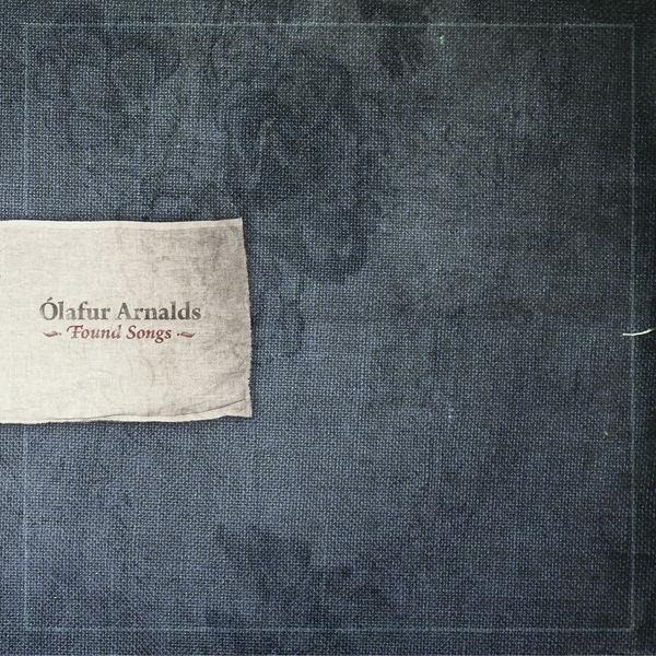 Ólafur Arnalds|Found Songs