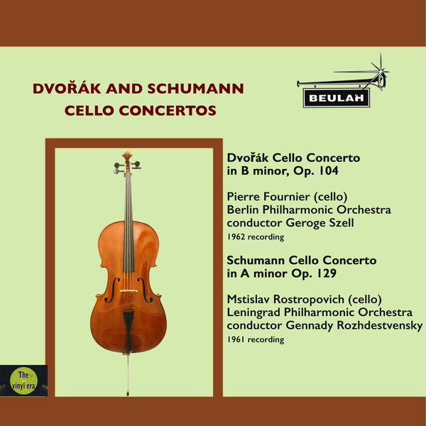 Pierre Fournier - Dvořák and Schumann Cello Concertos