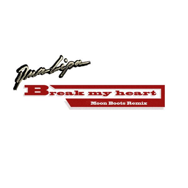 Dua Lipa - Break My Heart (Moon Boots Remix)