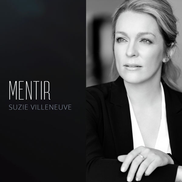 Suzie Villeneuve - Mentir