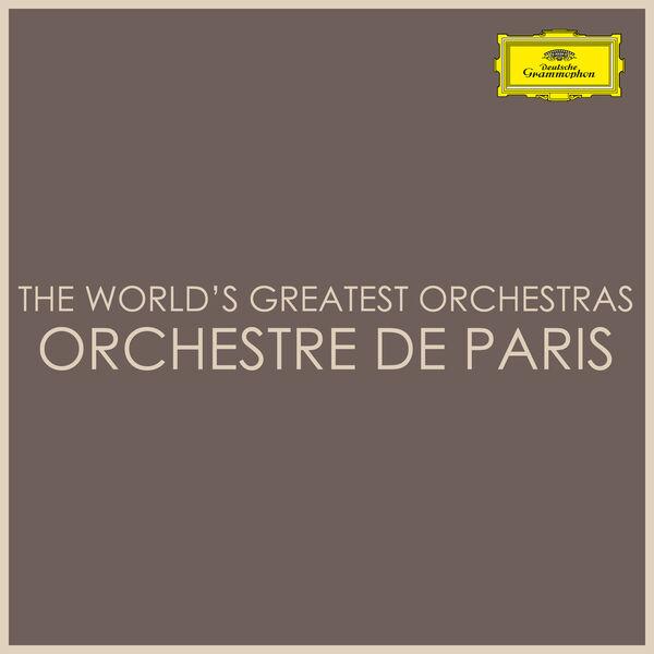 Orchestre de Paris - The World's Greatest Orchestras - Orchestre de Paris