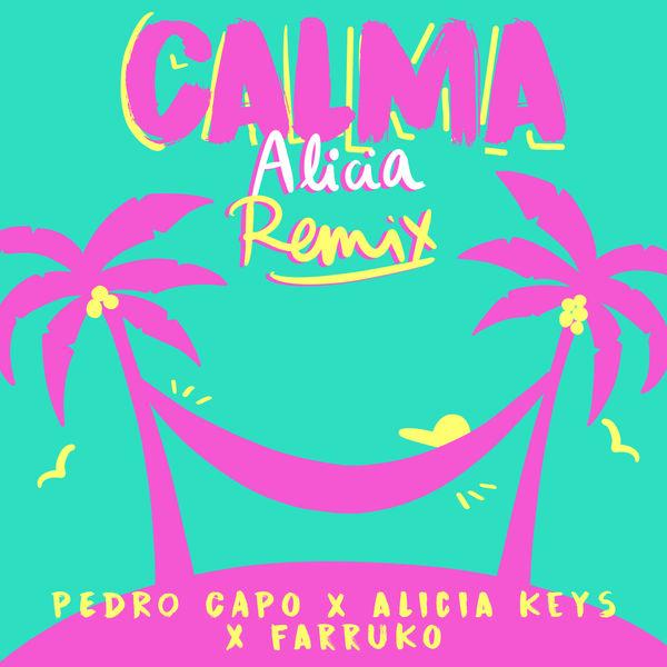 Pedro Capó - Calma (Alicia Remix)