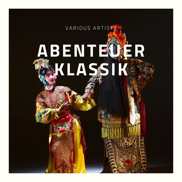 Various Artists - Abenteuer Klassik