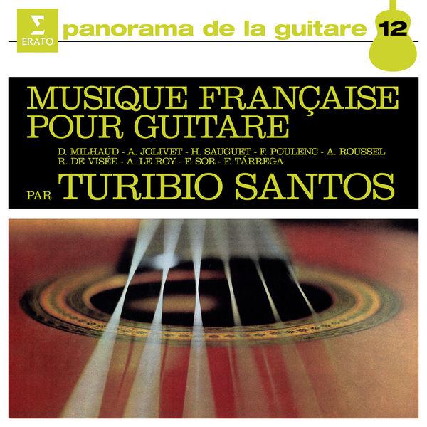 Turibio Santos - Musique française pour guitare
