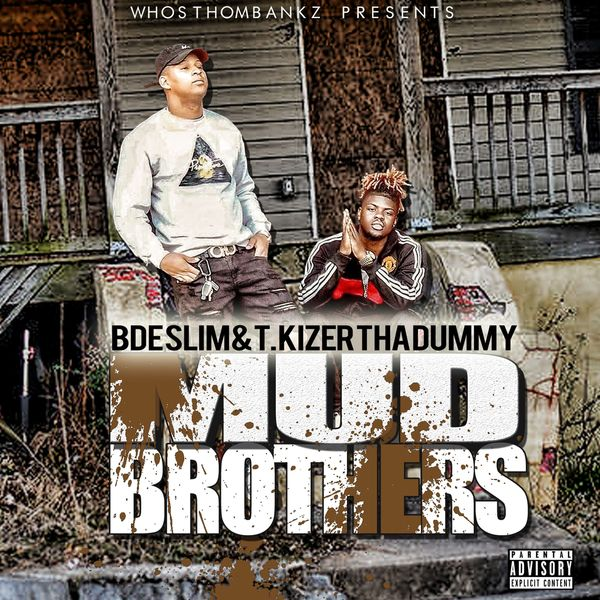 Album Mud Brothers, BDE Slim | Qobuz: download and streaming