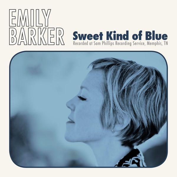 Emily Barker|Sweet Kind of Blue