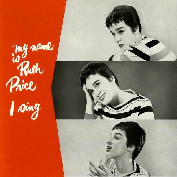 Ruth Price - My Name Is Ruth - I Sing