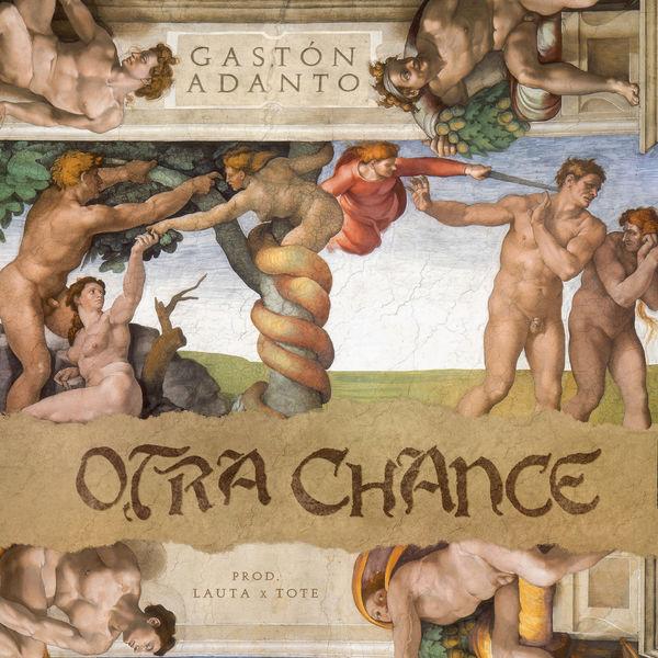 Gaston Adanto - OTRA CHANCE