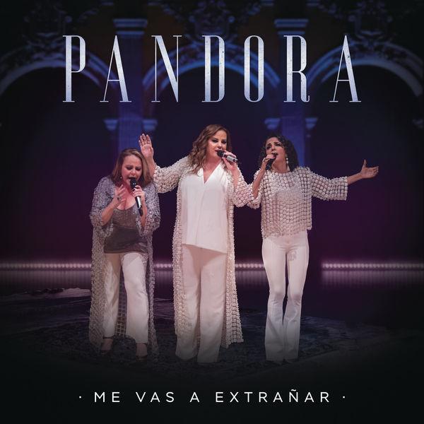 Pandora - Me Vas a Extrañar