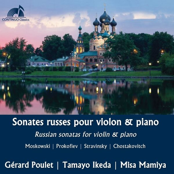 Gérard Poulet, Tamayo Ikeda, Misa Mamiya - Sonates Russes pour violon & piano