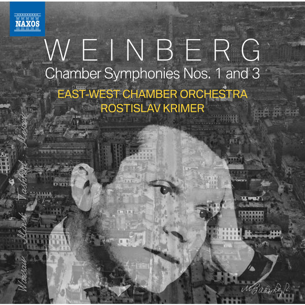 East-West Chamber Orchestra - Weinberg: Chamber Symphonies Nos. 1 & 3