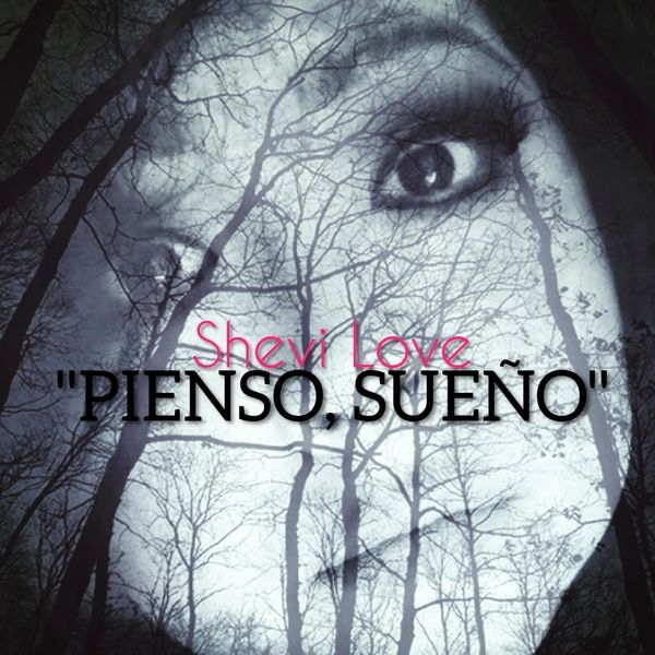 Shevi Love - Pienso, Sueño