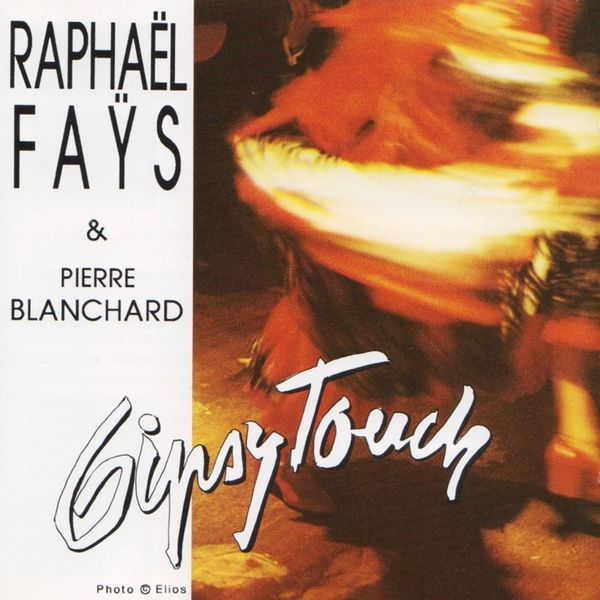 Raphael Fays - Gipsy Touch