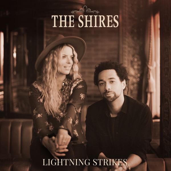 The Shires - Lightning Strikes