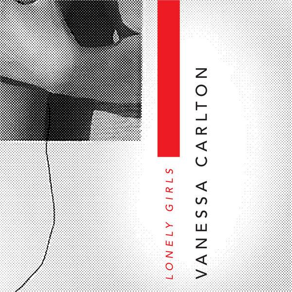 Vanessa Carlton - Lonely Girls