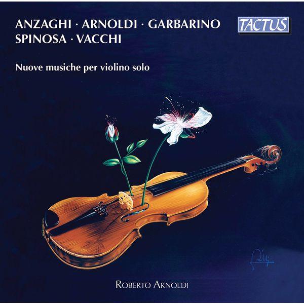 Roberto Arnoldi - New Music for Solo Violin