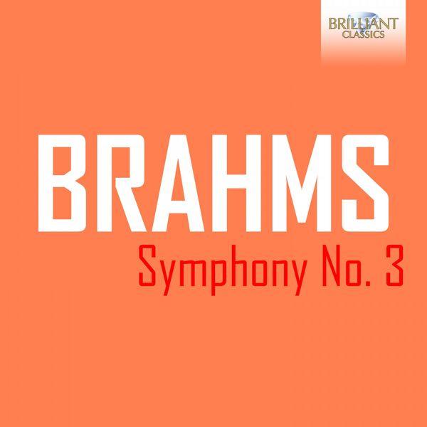 Netherlands Philharmonic Orchestra - Brahms: Symphony No. 3