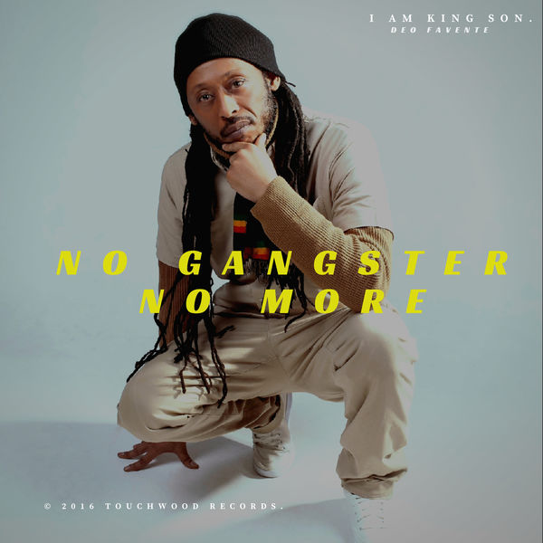 Deo Favente - No Gangster No More