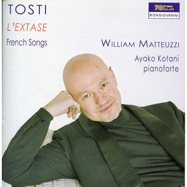 William Matteuzzi - Tosti: French Songs