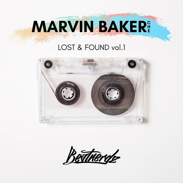 Marvin Baker - Lost & Found, Vol. 1