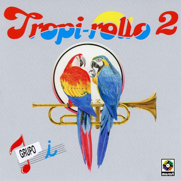 Grupo  i - Tropi-rollo 2