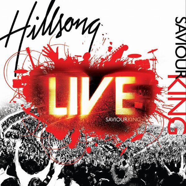 Album Saviour King, Hillsong United   Qobuz: download and