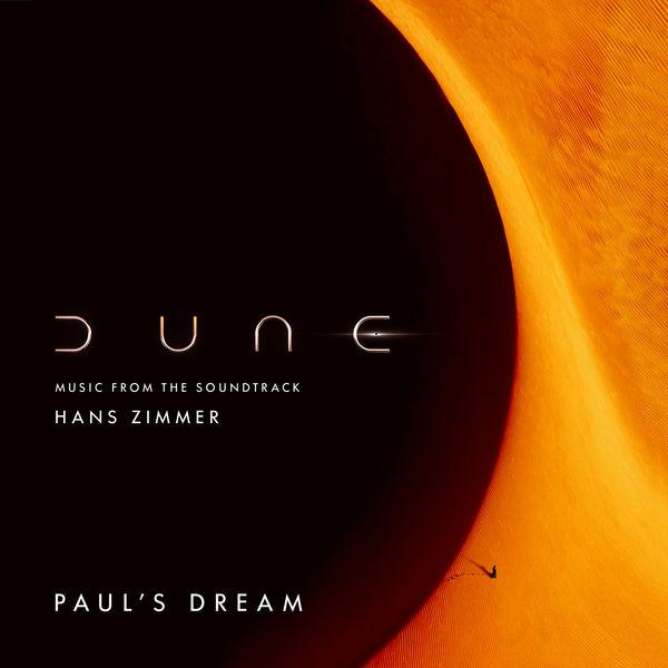 Hans Zimmer - Paul's Dream (Dune: Music from the Soundtrack)