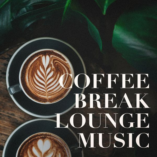 Coffee Break Lounge Music | Acoustic Chill Out, Lounge relax
