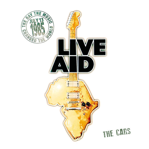 The Cars|The Cars at Live Aid  (Live at John F. Kennedy Stadium, 13th July 1985)