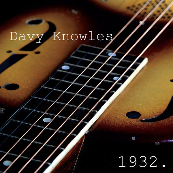 Davy Knowles|1932.