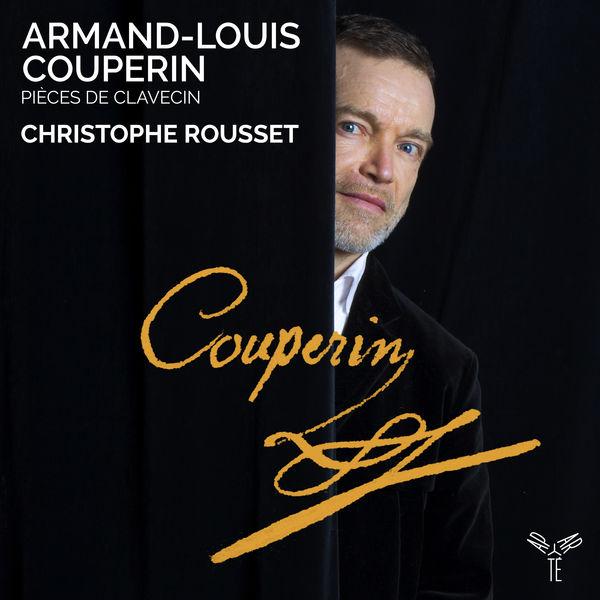 Christophe Rousset - Armand-Louis Couperin: Pièces de Clavecin