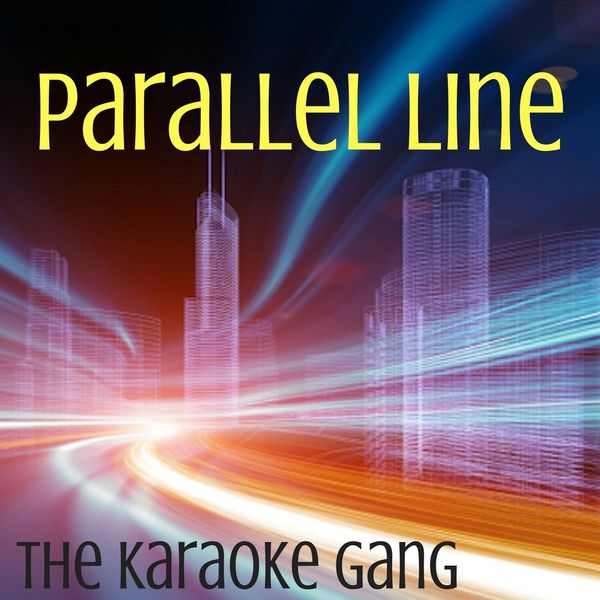 The Karaoke Gang - Parallel Line (Karaoke Version) (Originally Performed by Keith Urban)
