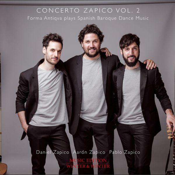 Forma Antiqva - Concerto Zapico, Vol. 2