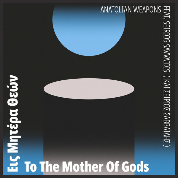 Anatolian Weapons - Ofiodaimon (Radio Edit)