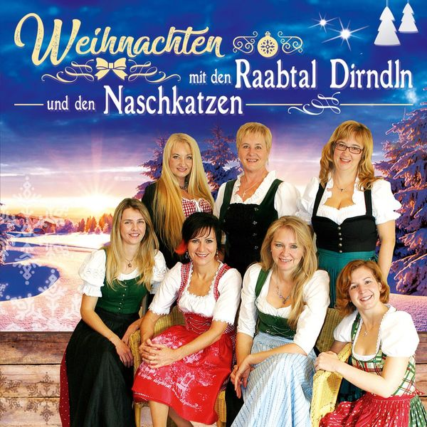 Raabtal Dirndln & Naschkatzen - Weihnachten mit den…