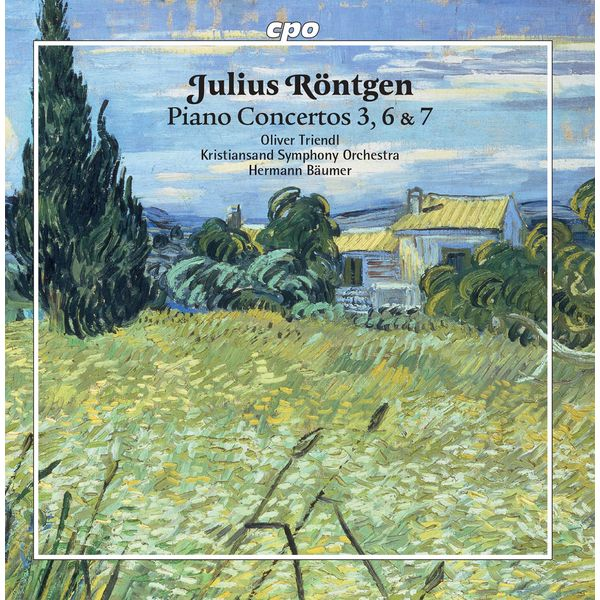 Oliver Triendl - Röntgen: Piano Concertos Nos. 3, 6 & 7