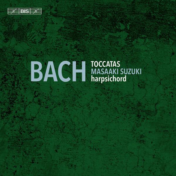 Masaaki Suzuki - J.S. Bach: Toccatas, BWV 910-916