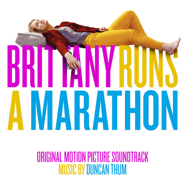 Duncan Thum - Brittany Runs a Marathon (Original Motion Picture Soundtrack)