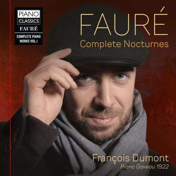 François Dumont|Fauré: Complete Nocturnes
