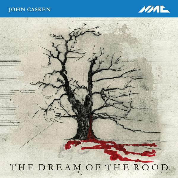 John Casken - The Dream of the Rood