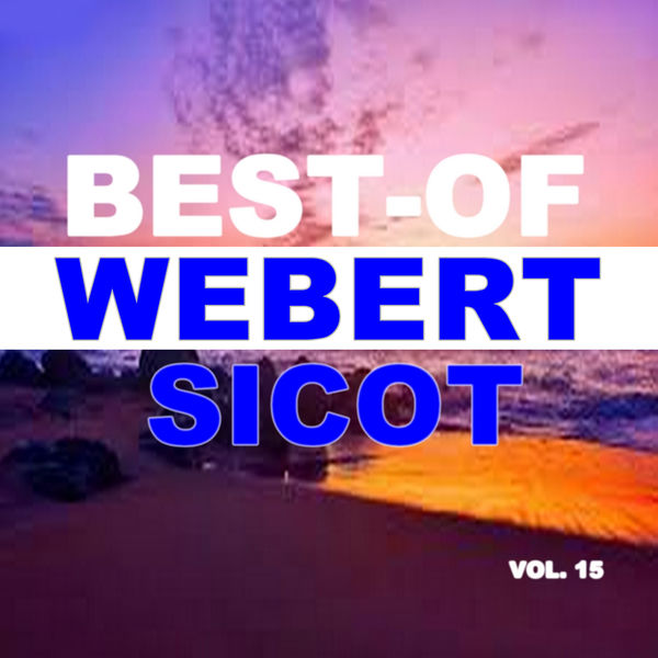Webert Sicot - Best-Of Webert Sicot