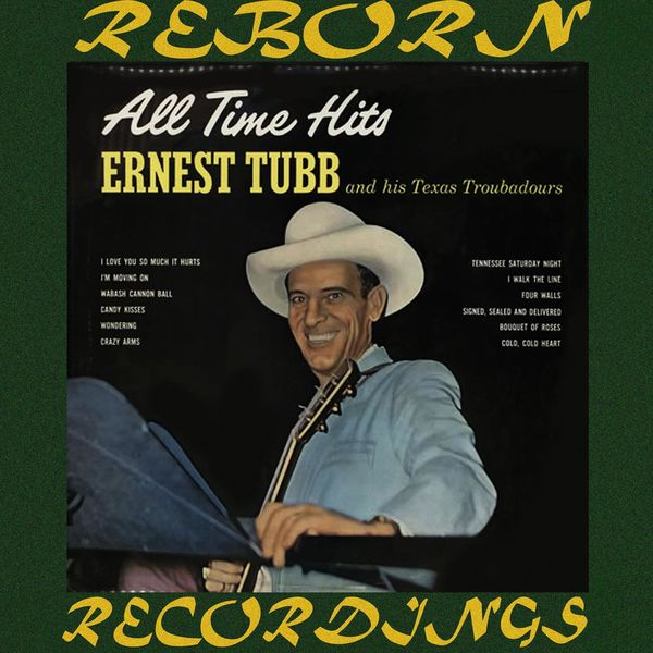 Ernest Tubb - All Time Hits (HD Remastered)