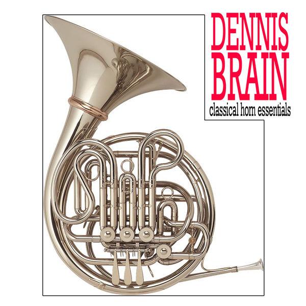 Dennis Brain - Classical Horn Essentials